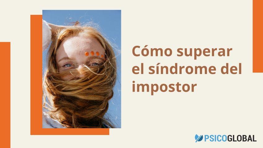 Cómo manejar el síndrome del impostor