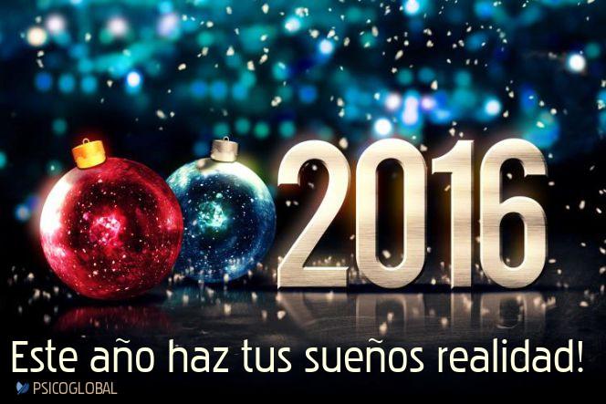 Feliz 2016, Que este año haga todos tus sueños realidad.